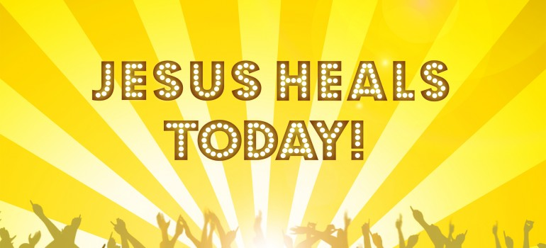 Jesus Heals Today! (Free conference)